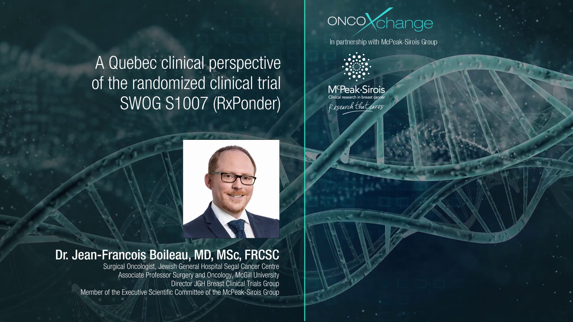 A Quebec clinical perspective of the randomized clinical trial SWOG S1007 (RxPonder)