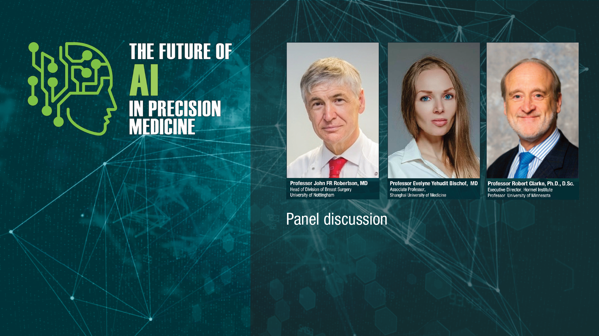 AI SERIES - Panel Discussion: A review of Precision medicine in cancer therapeutics - Hormone sensitive Breast Cancer and AI challenges