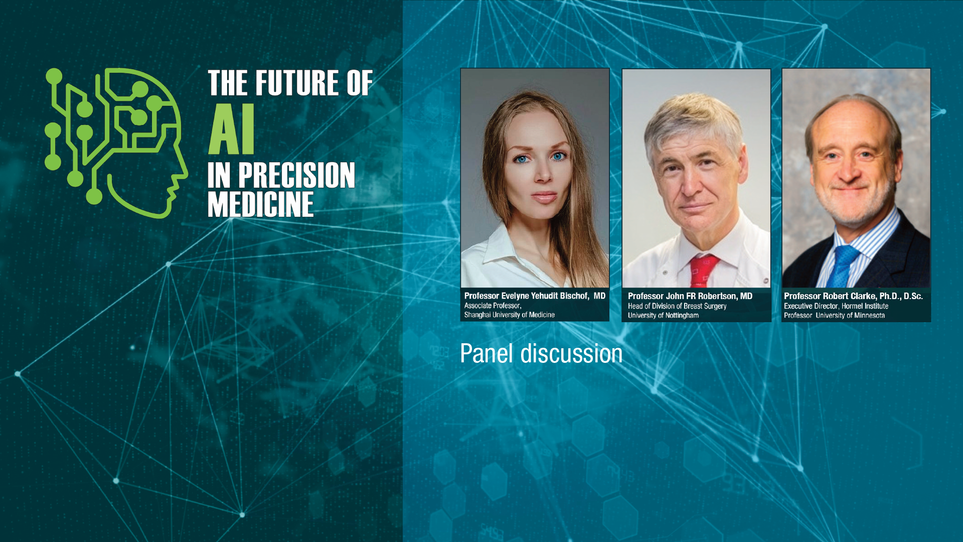 AI SERIES: Panel Discussion - Precision medicine in practice - diagnostic algorithms & geroncology