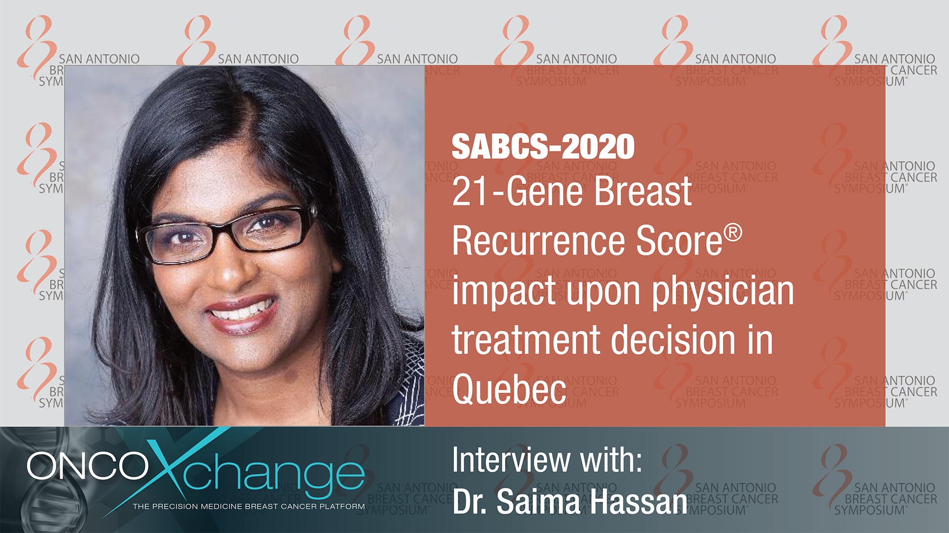SABCS 2020 - 21-Gene Breast Recurrence Score® impact upon physician treatment decision in Quebec